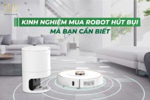 Kinh nghiệm mua robot hút bụi