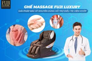 Ghế massage Fuji Luxury - giải pháp bác sĩ khuyên dùng hỗ trợ điều trị viêm khớp