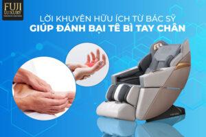 Lời khuyên hữu ích từ bác sĩ giúp đánh bại tê bì tay chân