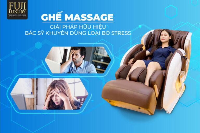 Ghế massage - giải pháp hữu hiệu bác sĩ khuyên dùng loại bỏ stress